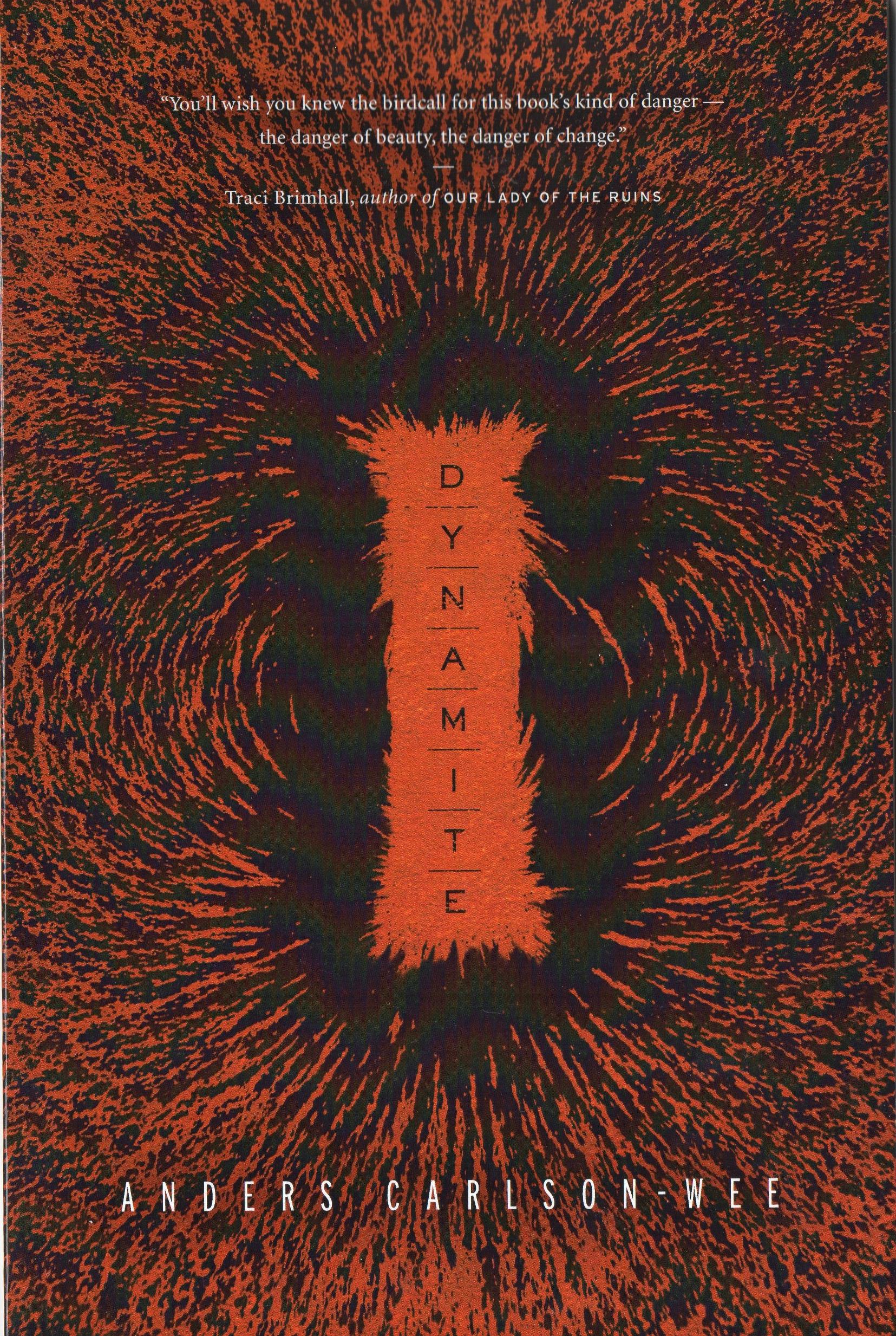 Dynamite by Anders Carlson-Wee